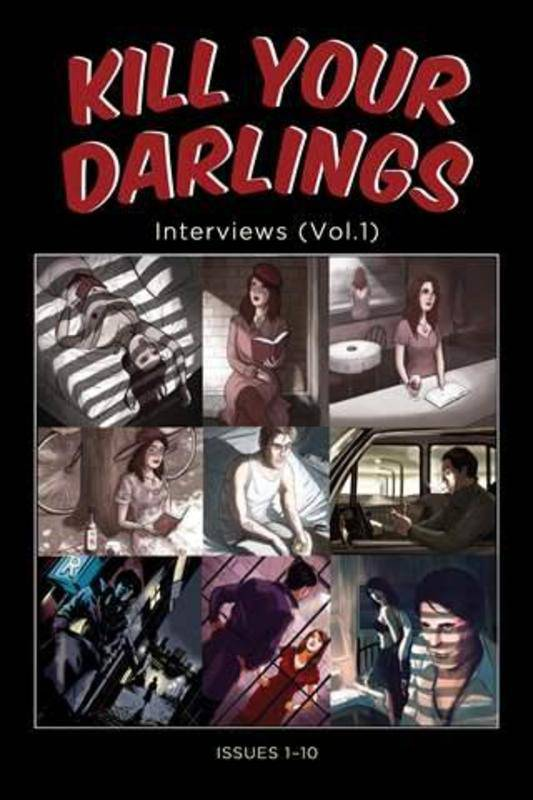 Kill-your-darlings-interviews-vol-1-1